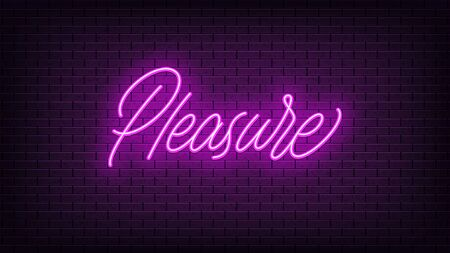 Purple neon Pleasure, lettering. Neon text of Pleasure on black brick background, night ambience. Night vivid lights. Word, inscription and title with glow illumination. Vector illustration Vettoriali