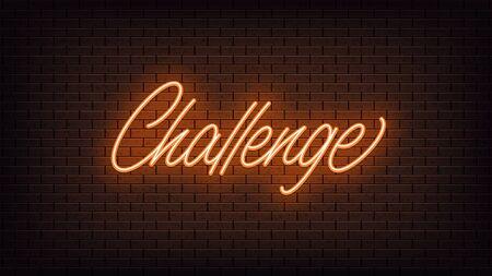 Orange neon Challenge, lettering. Neon text of Challenge on black brick background, night ambience. Night vivid lights. Word, inscription and title with glow illumination. Vector illustration Ilustracje wektorowe