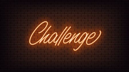 Orange neon Challenge, lettering. Neon text of Challenge on black brick background, night ambience. Night vivid lights. Word, inscription and title with glow illumination. Vector illustration Vettoriali