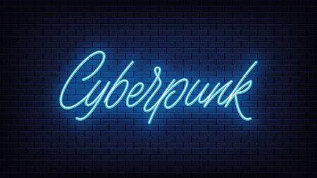 Blue neon Cyberpunk, lettering. Neon text of Cyberpunk on black brick background, night ambience. Night vivid lights. Word, inscription and title with glow illumination. Vector illustration Vettoriali