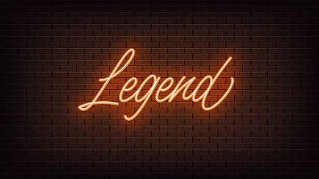 Orange neon Legend, lettering. Neon text of Legend on black brick background. Night vivid lights. Word, inscription and title with glow illumination. Vector illustration Vettoriali