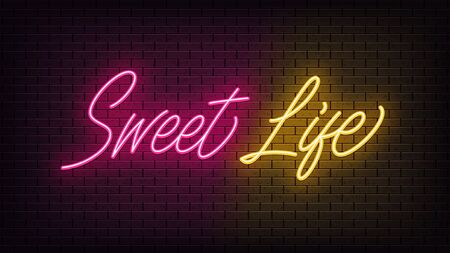 Neon Sweet Life, lettering. Neon text of Sweet Life on black brick background. Night pink and yellow vivid lights. Word, inscription and title with glow illumination. Vector illustration Vettoriali