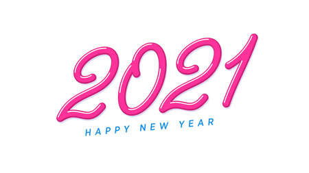 Happy New 2021 Year. Pink inclined lettering, yummy number 2021, rounded jelly digits with skew. Greeting card,  Festive poster and banner. Vector illustration