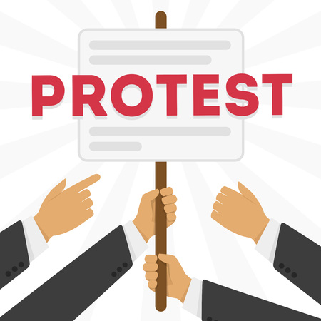 protest signs: Hands holding protest signs, crowd of people protesters background, political, politic crisis poster, fists, revolution placard concept symbol flat style modern design vector illustration. Illustration