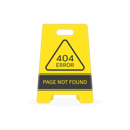 Page not found 404 design template. Sign with a 404 error on placard. Website 404 page creative concept. Vector illustration EPS 10.