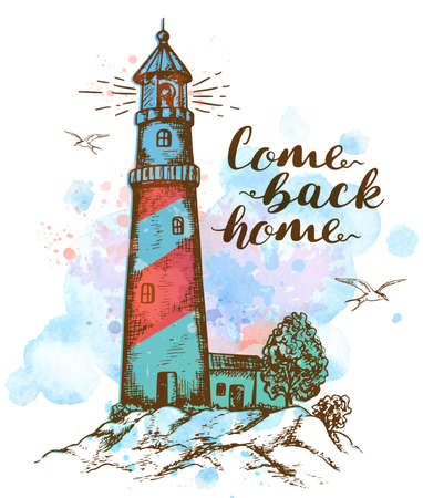 come back: Hand drawn abstract  background with lighthouse. Come back home lettering on a blue watercolor background.