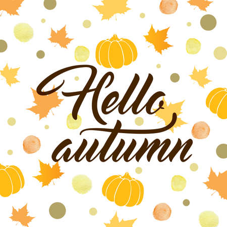 falling leaves: Abstract autumn background with pumpkins and falling leaves. Hello autumn lettering. Vector illustration.