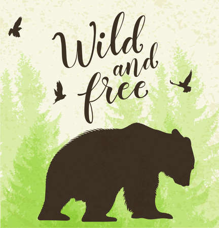 Green nature landscape with bear, tree and birds. Wild and free lettering.