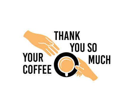 Hand passes a cup of coffee to the other hand, top view, logo design. Food and drink, beverage, drinking and coffee house, vector design and illustration Ilustração