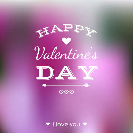 Happy Valentines Day card. Lettering. Vector blurred background Vector