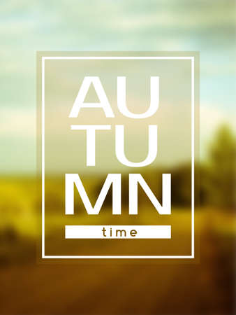 cover background time: Autumn time vector poster. May be used as print for T-shirt Illustration