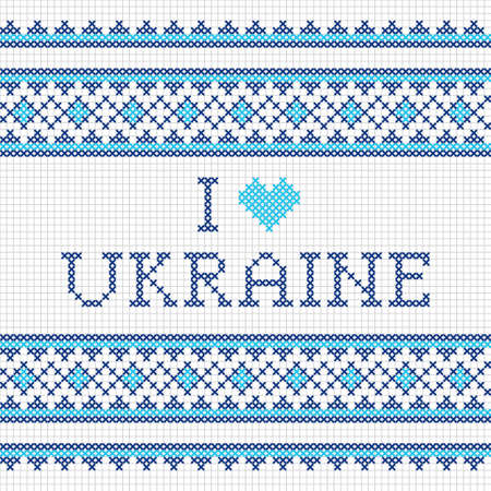 ukraine: Ukrainian national cross-stitch embroidery I love Ukraine