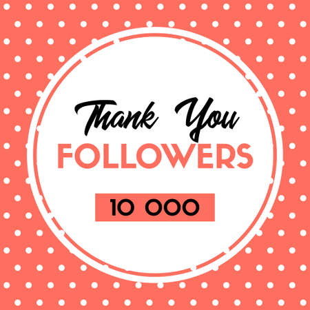 Thank you 10000 followers. Vector thanks card for social media. Polka dot pattern