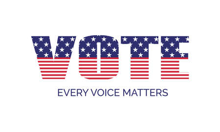 Vote. Every voice matters. Vector banner template for US presidential elections