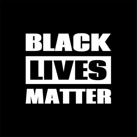 Black lives matter. Vector poster against racism