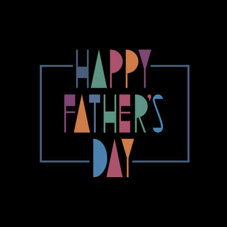 decoration: Happy Fathers Day creative stylish  greeting card. Editable vector template for design flyer, banner or poster
