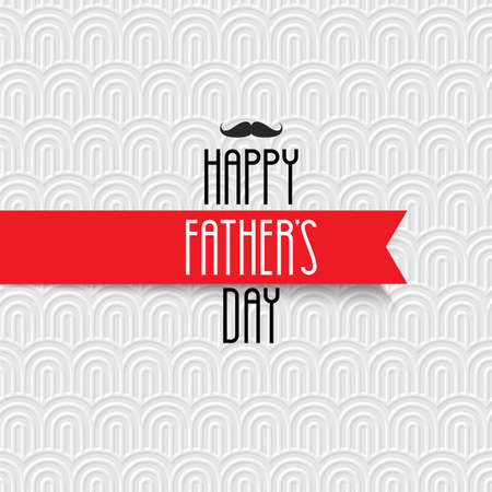 holiday background: Happy Fathers Day greeting card on white pattern. Editable vector template for design card,flyer, banner or poster Illustration
