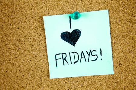 Sticky Note On Cork Board Background I love Friday Businnes Concept Stock Photo