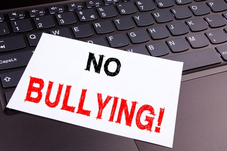 No Bullying writing text made in the office close-up on laptop computer keyboard.