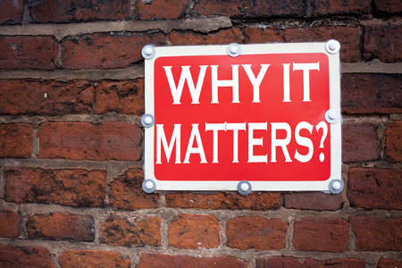 Hand writing text caption inspiration showing Question Why It Matters concept meaning Motivation Goal Achievement written on old announcement road sign with background and space