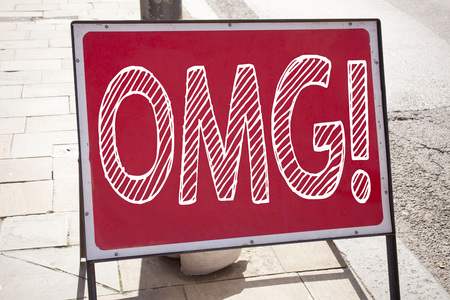 Conceptual hand writing text caption inspiration showing OMG Oh My God. Business concept for Surprise Humor written on announcement road sign with background and space