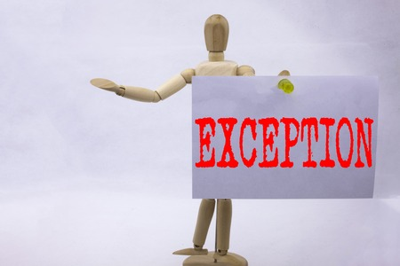Conceptual hand writing text caption inspiration showing Exception Business concept for Exceptional Exception Management,  written sticky note sculpture background with space Stock Photo