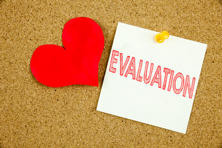 Conceptual hand writing text caption inspiration showing Evaluation concept for Assessment Employee Performance Feedback  and Love written on sticky note, reminder cork background with space