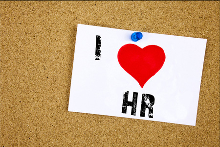 Hand writing text caption inspiration showing I Love HR Human resource concept meaning Personnel Staff Forces Loving written on sticky note, reminder isolated background with space Stock Photo