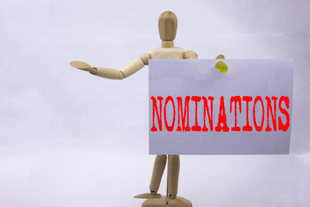 Conceptual hand writing text caption inspiration showing Nominations Business concept for Election Nominate Nomination written sticky note sculpture background with space