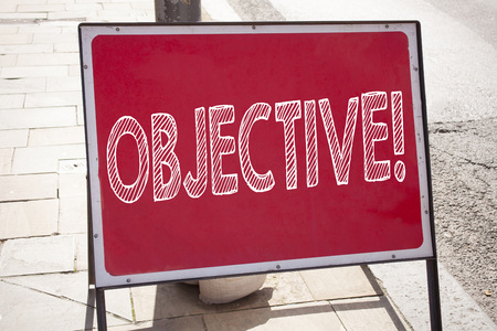 Conceptual hand writing text caption inspiration showing Objective. Business concept for Unbiased Neutral Detached Factual Judicial written on announcement road sign with background and space