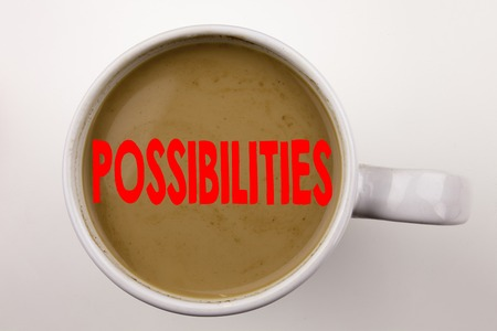 Word, writing Possibilities text in coffee in cup. Business concept for Impossible Choice Choices on white background with space. Black text with red word. Standard-Bild - 91817137
