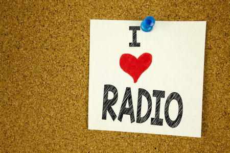 Hand writing text caption inspiration showing I Love Radio concept meaning Media and Education Loving written on sticky note, reminder isolated background with space