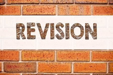 Conceptual announcement text caption inspiration showing Revision. Business concept for Repeat Repetition Education Material for Exam written on old brick background with space