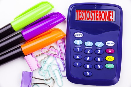 Writing word Testosterone text in the office with surroundings marker, pen writing on calculator. Business concept for Hormone Molecule Male Steroid white background with space 版權商用圖片 - 91968361