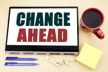 Hand writing text caption inspiration showing Change Ahead Red Word. Business concept for Future Changes Stock Photo