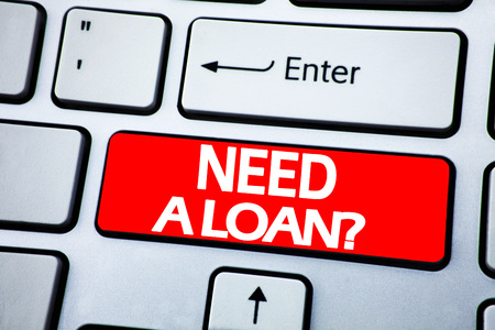 Handwriting Announcement text showing Need A Loan Question. Business concept for Mortage Credit written on red key the keybord background.