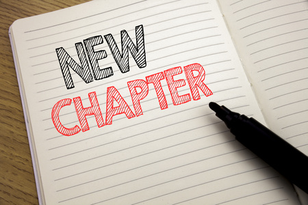 Handwriting Announcement text showing New Chapter. Business concept for Starting New Future Life written on notebook with space on book background with marker pen