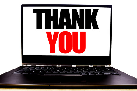 Handwritten text showing Thank You. Business concept writing for Gratitude Thanks Written on monitor front screen, white background with space view.