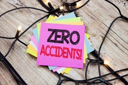 Handwriting Announcement text showing Zero Accidents. Business concept for Safety At Work Hazard written on the wooden vintage background