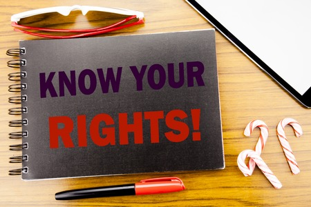 Handwriting Announcement text   Know Your Rights. Business concept for Justice Education Written on notepad notebook book wooden background in office view with pencil marker and tablet