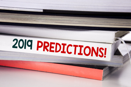 Word, writing 2019 Predictions. Business concept for Forecast Predictive written on the book the white background.
