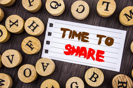 Word, writing, text  Time To Share Question. Conceptual photo Your Story Sharing Feedback Suggestion Information  written on tear notobook paper on wooden background with letters.