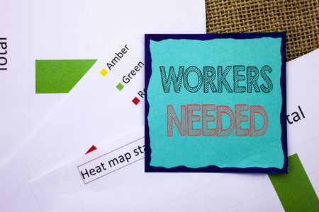 Conceptual writing text showing Workers Needed. Concept meaning Search For Career Resources Employees Unemployment Problem written Sticky Note Paper the textured background. Heat Map Status