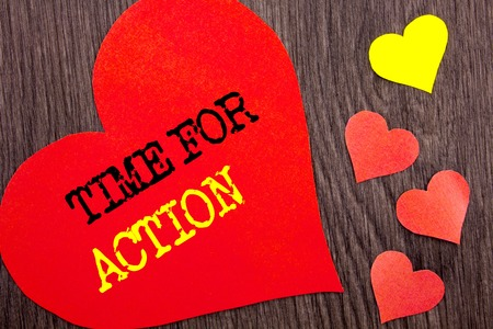 Handwriting Announcement text showing Time For Action. Concept meaning Success Goal Fulfilment Deadline written Heart Love the wooden background.
