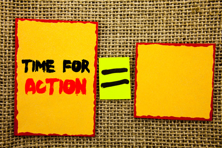 Text showing Time For Action. Business photo showcasing Success Goal Fulfilment Deadline written Sticky note Paper EquatiFor Your Own Text textured background