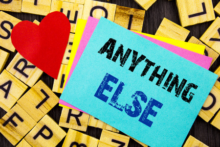 Handwritten text showing Anything Else. Conceptual photo Ask Asking Question to Have Answer written colorful sticky note the letter background Love Heart for Loving Stock Photo