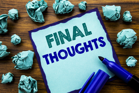 Writing text showing Final Thoughts. Business concept for Conclusion Summary Text Written on sticky note paper, wooden background marker folded yellow paper meaning thinking