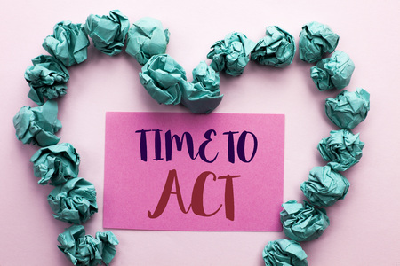 Word writing text Time To Act. Business concept for Action Moment Strategy Deadline Perform Start Effort Acting written Pink Sticky Note Paper the plain background Heart.