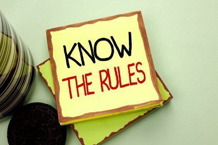 Conceptual hand writing showing Know The Rules.