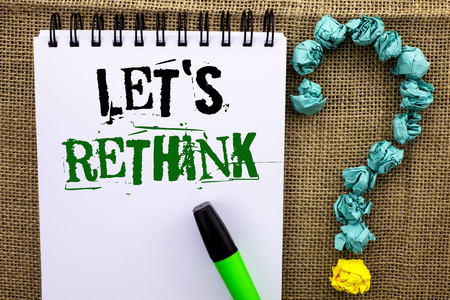 Writing note showing  Let Us Rethink. Business photo showcasing Give people time to think things again Remodel Redesign written Notebook Book the jute background Marker Ask for.